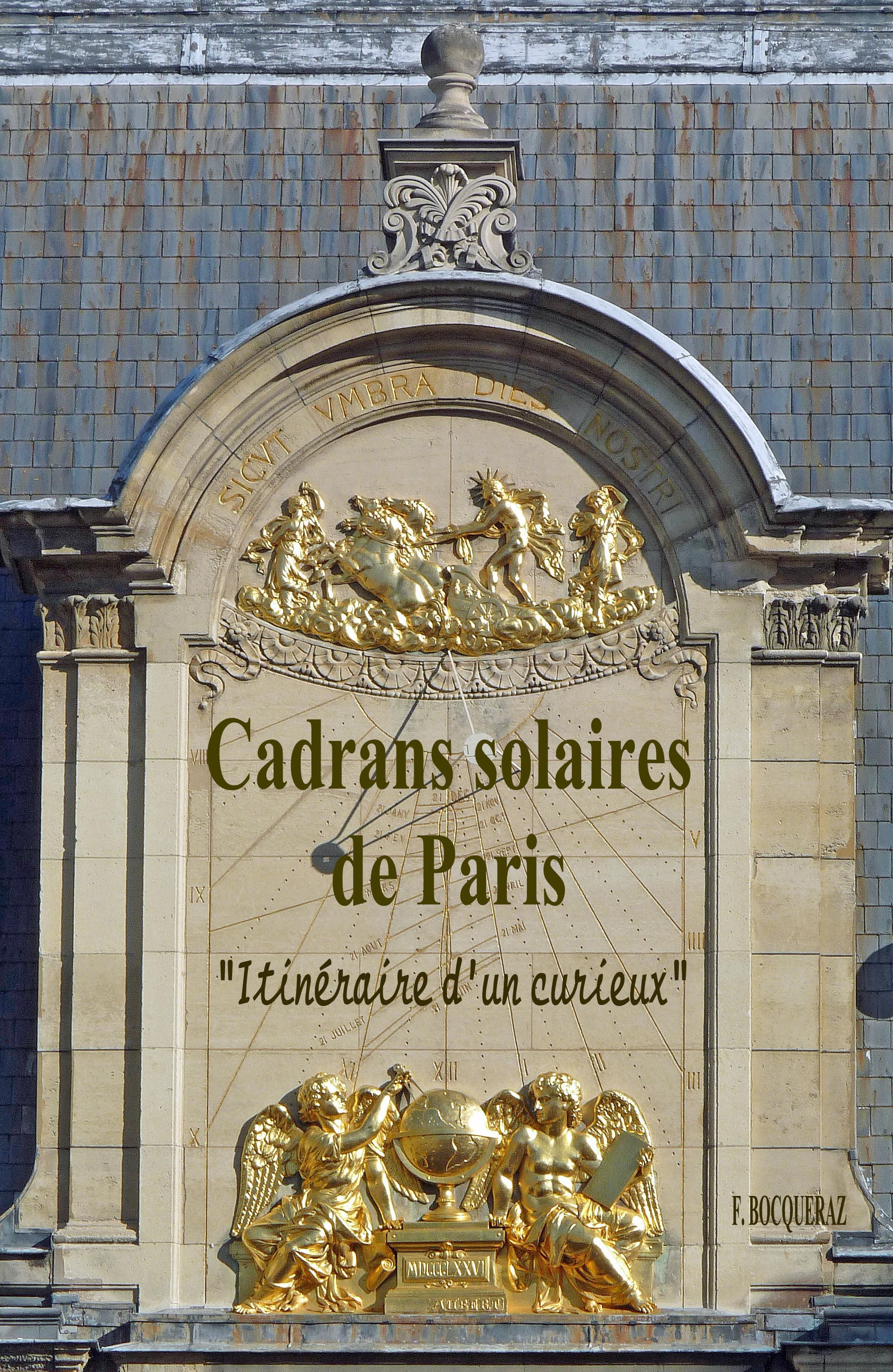 Volume 1 – Cadrans solaires de Paris – ISBN 978-2-9547016-0-8
