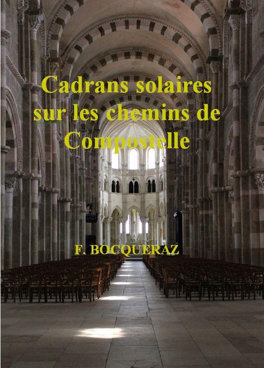 Volume 3 – Cadrans solaires, sur les chemins de Compostelle – ISBN 978-2-9547016-3-9